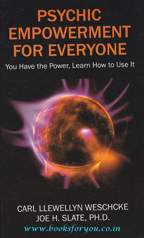 Psychic Empowerment For Everyone: You Have The Power,Learn ...