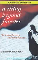 A Thing Beyond Forever: The Reward For Every true Love Is Not Love..