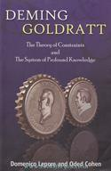Deming Goldratt: The Theory Of Constraints And The System Of Profound Knowledge