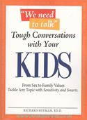 Tough Conversations With Your Kid