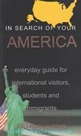 In Search Of Your America