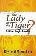 The Lady Or The Tiger? & Other Logic Puzzles