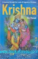 Krishna: A Journey Through The Lands & Legends Of Krishna