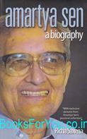 Amartya Sen: A Biography