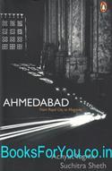 Ahmedabad: From Royal City To Megacity