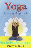 Yoga - An Easy Approach