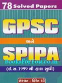 78 Solved Papers GPSC ane SPIPA (Year 1999 Thi Haal Sudhi)