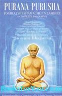 Purana Purusha Yogiraj Shri Shama Churn Lahiree (A Complete Biography)