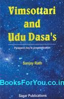 Vinsottari and Udu Dasas (Parasharas Key to Prognostication)