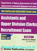 ISRO Assistant and Upper Division Clerk Recruitment Exam (English Book Latest Edition)