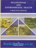Occupational And Environmental Health: A Practical Manual